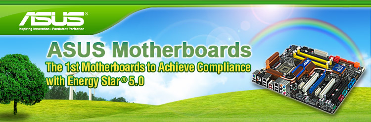 Asus motherboards the 1st to achieve compliance with 5 star energy